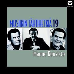 Mauno Kuusisto: Musiikin tähtihetkiä 19 - Mauno Kuusisto