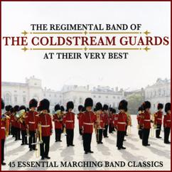 Major Roger G. Swift, Regimental Band of the Coldstream Guards: Radetzky March, Op. 228