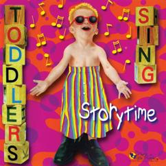 Music For Little People Choir: Toddlers Sing: Storytime