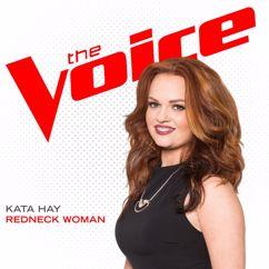 Kata Hay: Redneck Woman (The Voice Performance)
