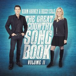 Adam Harvey, Beccy Cole: If I Were a Carpenter