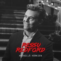 Ressu Redford: Heinillä härkien (Vain elämää kausi 11)
