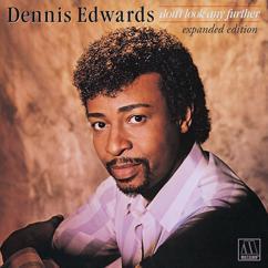 Dennis Edwards, Siedah Garrett: Don't Look Any Further