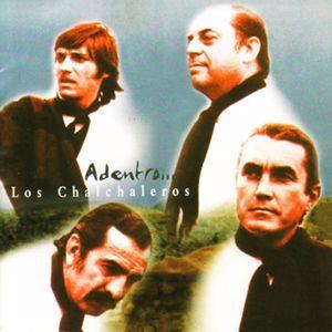 Los Chalchaleros: Adentro...