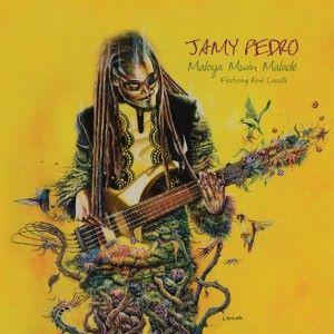 Jamy Pedro feat. René Lacaille: Maloya mwin maladé