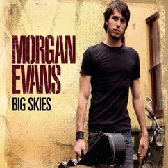 Morgan Evans: Big Skies