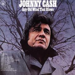 Johnny Cash: Any Old Wind That Blows