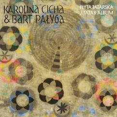 Karolina Cicha, Bart Palyga: Płyta Tatarska