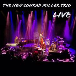 The New Conrad Miller Trio: Live