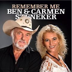 Ben & Carmen Steneker: Remember Me