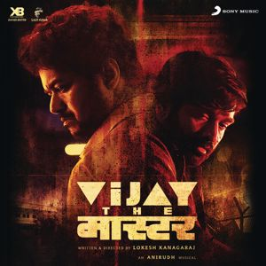 Anirudh Ravichander: Vijay the Master (Original Motion Picture Soundtrack)