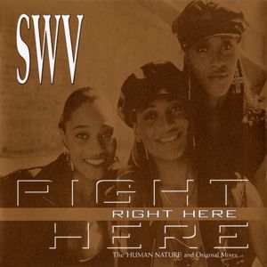 SWV: Right Here