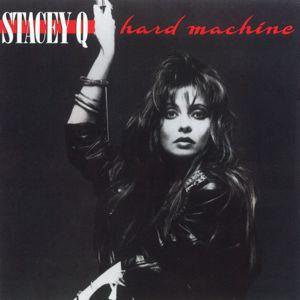 Stacey Q: Hard Machine