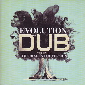 Various Artists: Evolution Of Dub Vol 3