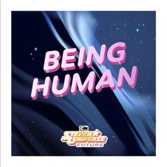 Steven Universe: Being Human (feat. Emily King) [From Steven Universe Future]