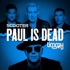Scooter & Timmy Trumpet: Paul Is Dead