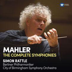 """Sir Simon Rattle: Mahler: Symphony No. 2 in C Minor, """"Resurrection"""": V. Wieder sehr breit - Etwas energischer im Tempo -"""