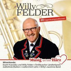Willy Felder: Musig us em Härz