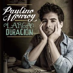 Paulino Monroy: Larga Duración