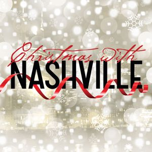 Nashville Cast: Christmas With Nashville