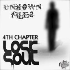 4th Chapter: Unkown Files