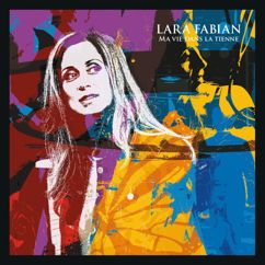 Lara Fabian: Ma vie dans la tienne