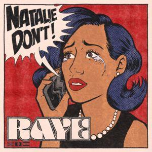 Raye: Natalie Don't
