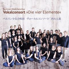 Berliner Mädchenchor: Die vier Elemente