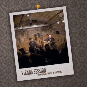 Walter Baumgartner & Hannes Kasehs: Vienna Session