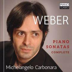Michelangelo Carbonara: Weber: Piano Sonatas
