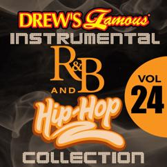 The Hit Crew: Drew's Famous Instrumental R&B And Hip-Hop Collection (Vol. 24)