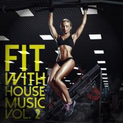 Various Artists: Fit with House Music, Vol. 2
