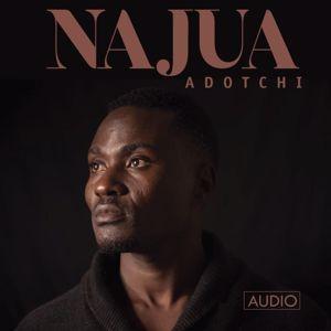 Adotchi: Najua