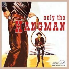 Various Artists: Only the Hangman