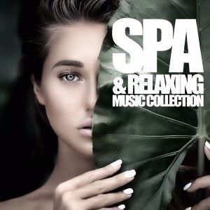 Various Artists: Spa & Relaxing Music Collection