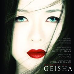 John Williams;Yo-Yo Ma;Itzhak Perlman: Becoming a Geisha