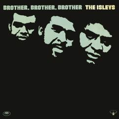 The Isley Brothers: Pop That Thang