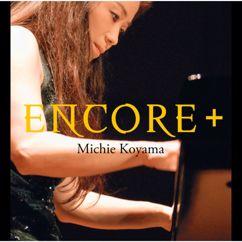 Michie Koyama: Encore Plus