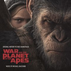 Michael Giacchino: War for the Planet of the Apes (Original Motion Picture Soundtrack)