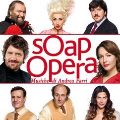 Andrea Farri: Soap Opera (Colonna Sonora Originale)