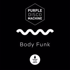 Purple Disco Machine: Body Funk