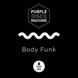 Purple Disco Machine: Body Funk