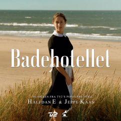 Halfdan E & Jeppe Kaas: Badehotellet (Soundtrack)