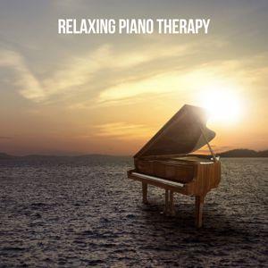 Relaxing Piano Therapy: Relaxing Piano Therapy