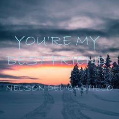 Nelson Del Castillo: You're My Best Friend