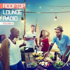Various Artists: Rooftop Lounge Radio, Vol. 6