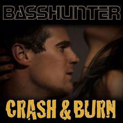 Basshunter: Crash & Burn