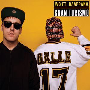 JVG, Raappana: Kran Turismo (feat. Raappana)
