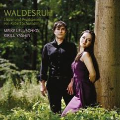 Meike Leluschko & Kiril Yashin: Waldesruh