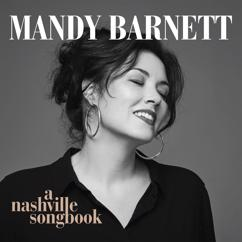 Mandy Barnett: Help Me Make It Through The Night